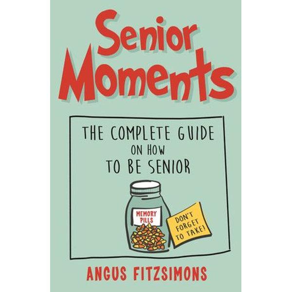 Senior Moments - Angus FitzSimons | 2020-eala-conference.org