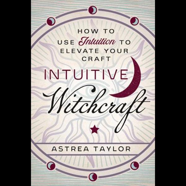 Intuitive Witchcraft - Astrea Taylor | Karta-nauczyciela.org