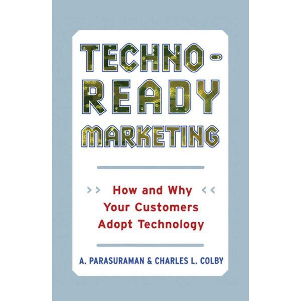 Techno-Ready Marketing - Charles L. Colby, A. Parasuraman   Karta-nauczyciela.org