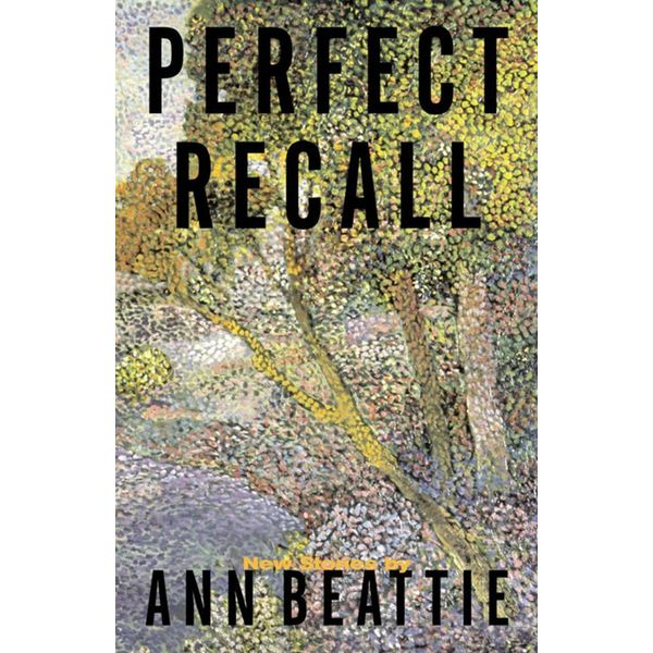 Perfect Recall - Ann Beattie | Karta-nauczyciela.org