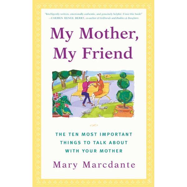 My Mother, My Friend - Mary Marcdante | Karta-nauczyciela.org