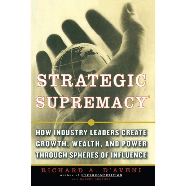 Strategic Supremacy - Richard A. D'aveni   Karta-nauczyciela.org