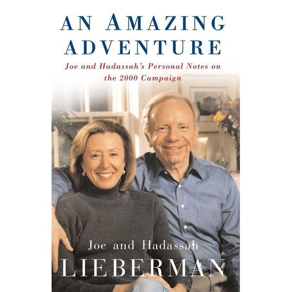 An Amazing Adventure - Joseph I. Lieberman, Hadassah Lieberman, Sarah Crichton | Karta-nauczyciela.org