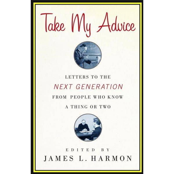 Take My Advice - James L. Harmon (Editor) | Karta-nauczyciela.org
