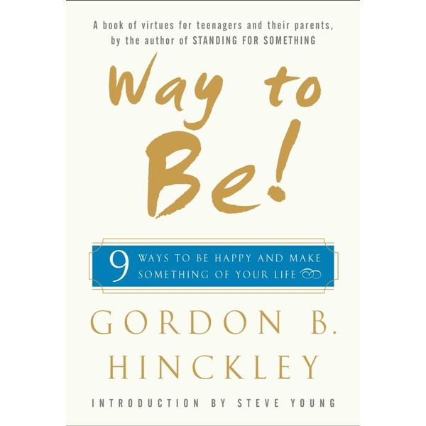 Way to Be! - Gordon B. Hinckley, Steve Young (Introduction by)   Karta-nauczyciela.org
