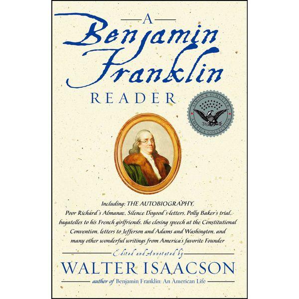 A Benjamin Franklin Reader - Walter Isaacson | Karta-nauczyciela.org