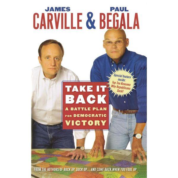 Take It Back - James Carville, Paul Begala | Karta-nauczyciela.org