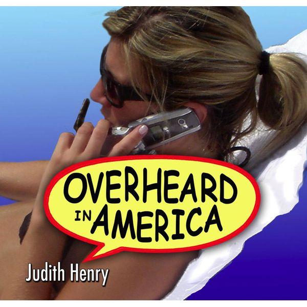 Overheard in America - Judith Henry   Karta-nauczyciela.org