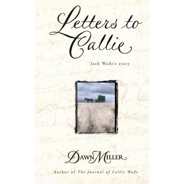 Letters to Callie - Dawn Miller | Karta-nauczyciela.org