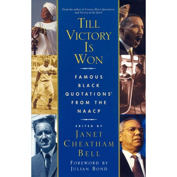 Till Victory Is Won - Janet Cheatham Bell, Julian Bond (Foreword by) | Karta-nauczyciela.org