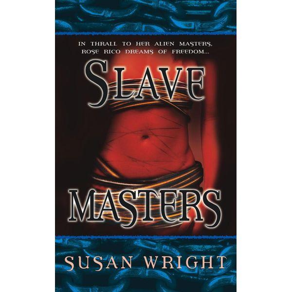 Slave Masters - Susan Wright   Karta-nauczyciela.org