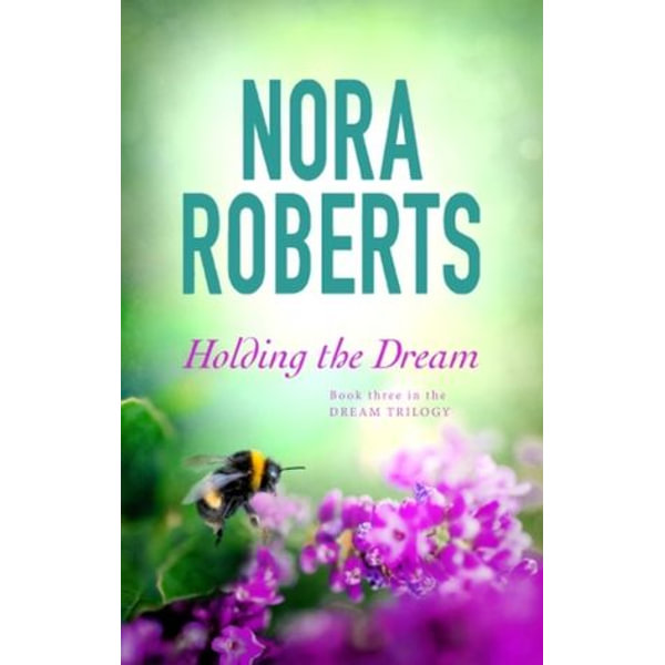 Holding The Dream - Nora Roberts   2020-eala-conference.org