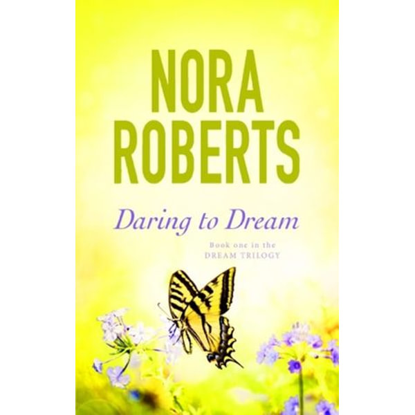 Daring To Dream - Nora Roberts   2020-eala-conference.org