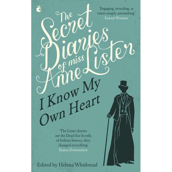 The Secret Diaries Of Miss Anne Lister - ed. Helena Whitbread   2020-eala-conference.org