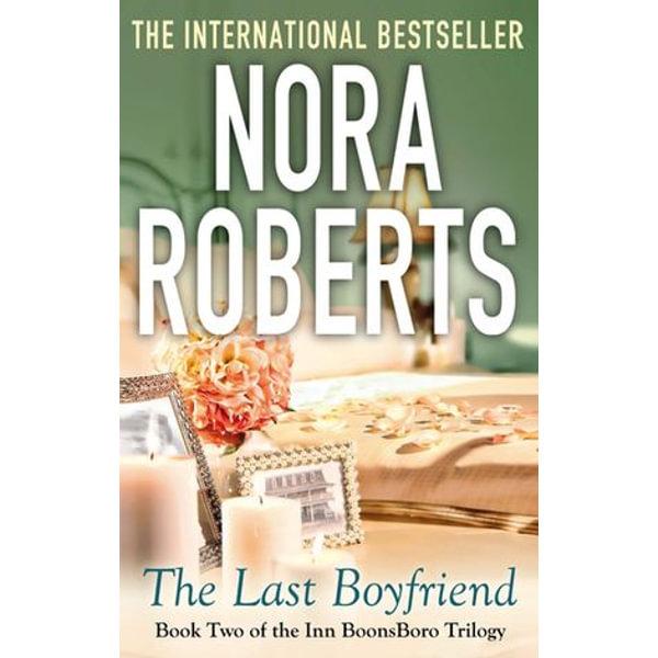 The Last Boyfriend - Nora Roberts | Karta-nauczyciela.org