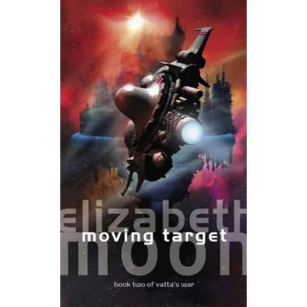 Moving Target - Elizabeth Moon | 2020-eala-conference.org