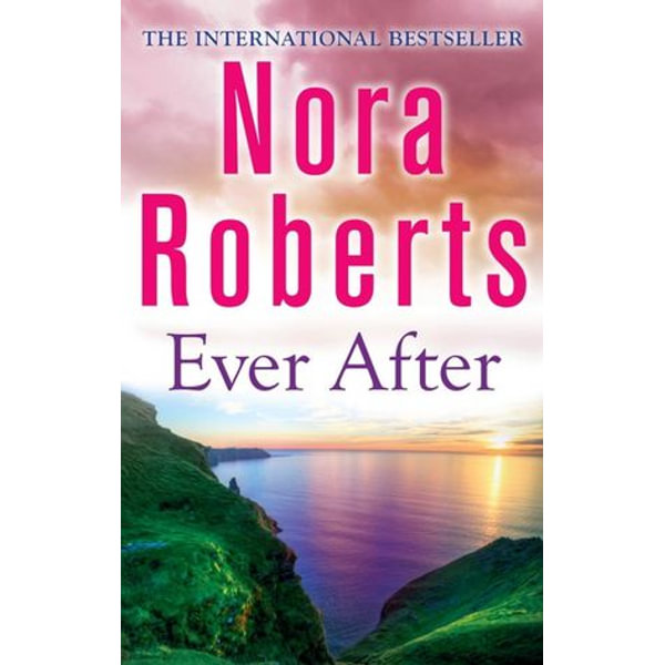 Ever After - Nora Roberts | 2020-eala-conference.org