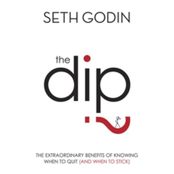 The Dip - Seth Godin   Karta-nauczyciela.org