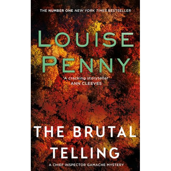 The Brutal Telling - Louise Penny | 2020-eala-conference.org