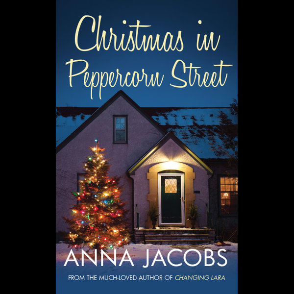 Christmas in Peppercorn Street - Anna Jacobs | 2020-eala-conference.org