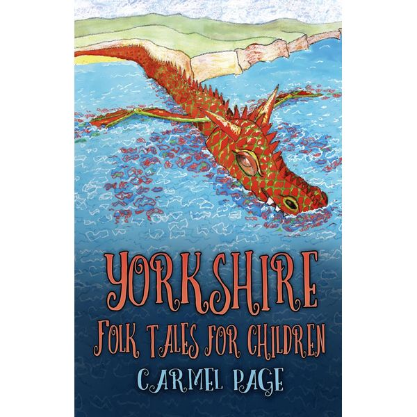 Yorkshire Folk Tales for Children - Carmel Page   Karta-nauczyciela.org