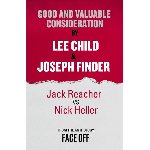 Good and Valuable Consideration - Lee Child, Joseph Finder | Karta-nauczyciela.org