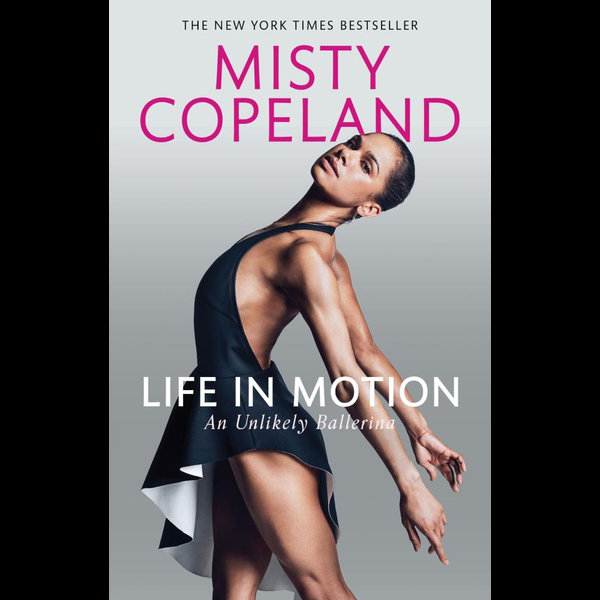Life in Motion - Misty Copeland   2020-eala-conference.org