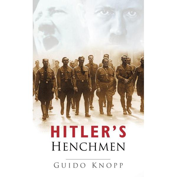 Hitler's Henchmen - Guido Knopp   2020-eala-conference.org
