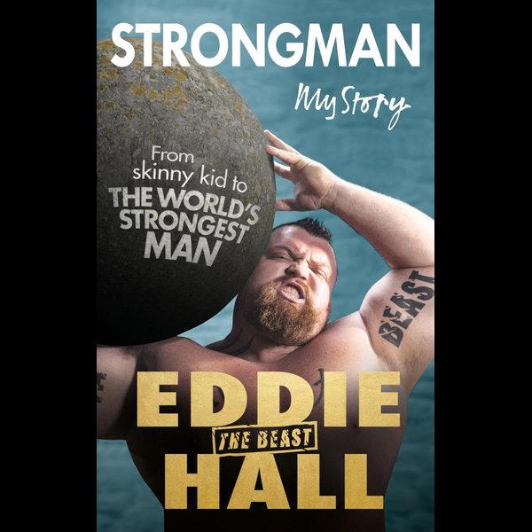 Strongman - Eddie 'The Beast' Hall | 2020-eala-conference.org