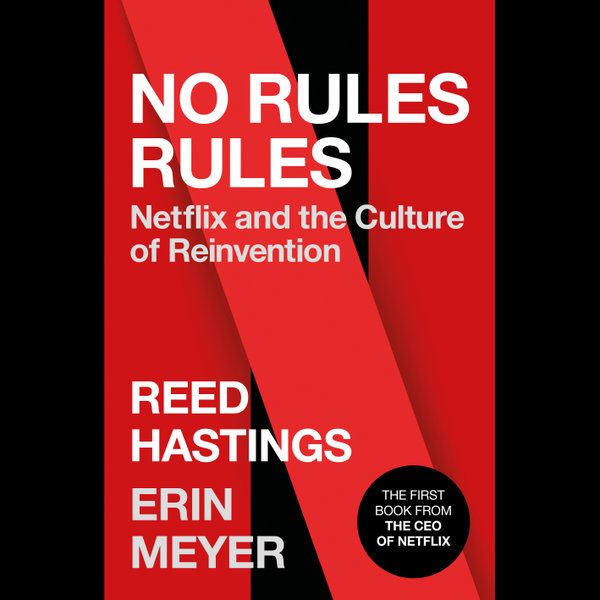 No Rules Rules - Reed Hastings, Erin Meyer | 2020-eala-conference.org
