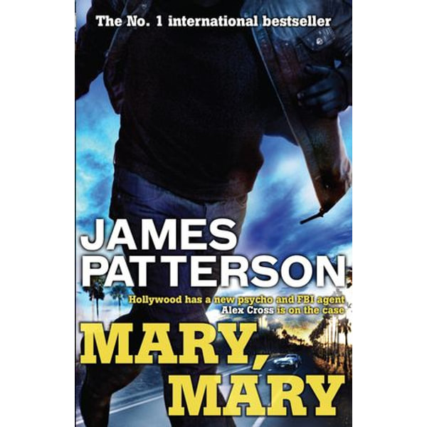 Mary, Mary - James Patterson | 2020-eala-conference.org