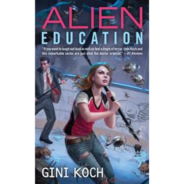 Alien Education - Gini Koch | Karta-nauczyciela.org