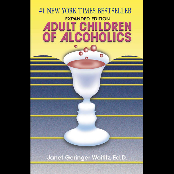 Adult Children of Alcoholics - JanetG. Woititz | Karta-nauczyciela.org