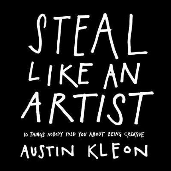 Steal Like an Artist - Austin Kleon   Karta-nauczyciela.org