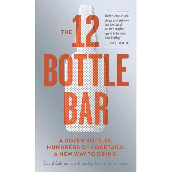 The 12 Bottle Bar - David Solmonson, Lesley Jacobs Solmonson   2020-eala-conference.org