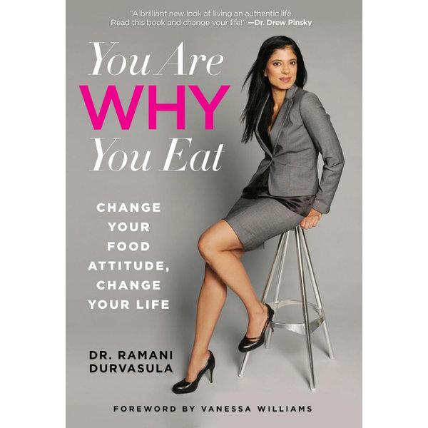 You Are WHY You Eat - Ramani Durvasula, Vanessa Williams (Foreword by)   Karta-nauczyciela.org