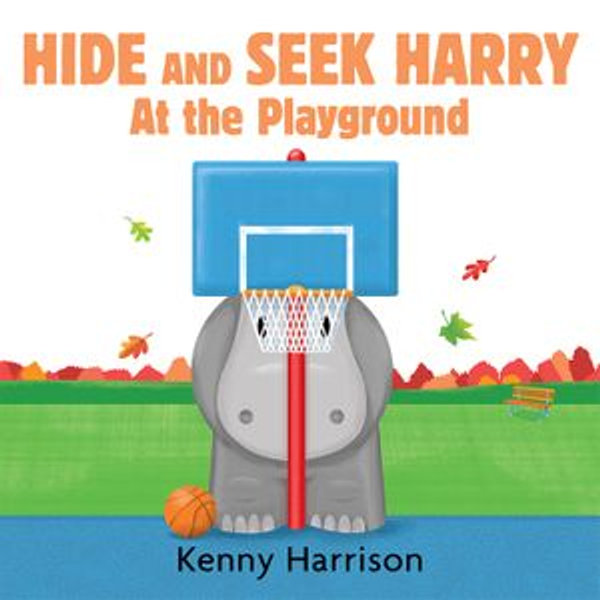Hide and Seek Harry at the Playground - Kenny Harrison | Karta-nauczyciela.org