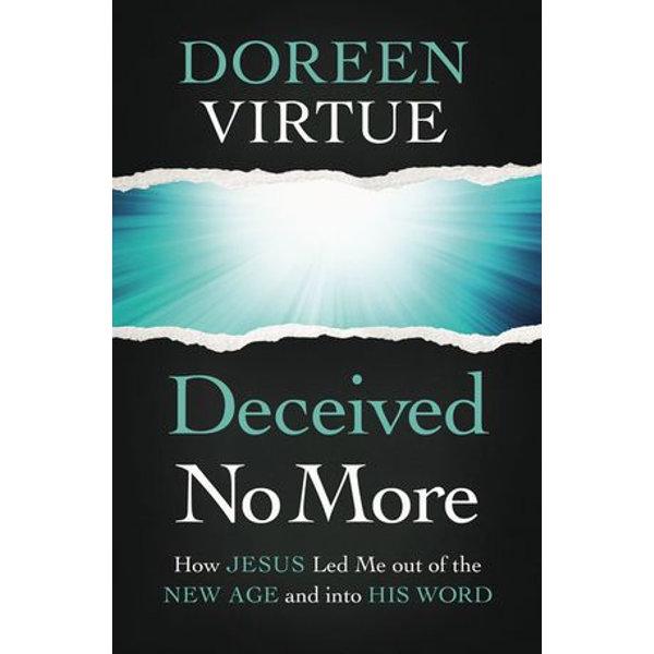 Deceived No More - Doreen Virtue   Karta-nauczyciela.org
