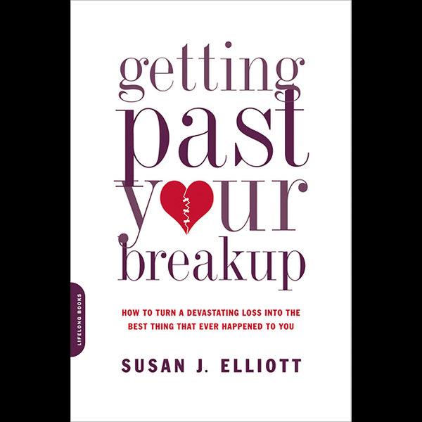 Getting Past Your Breakup - Susan J. Elliott   Karta-nauczyciela.org