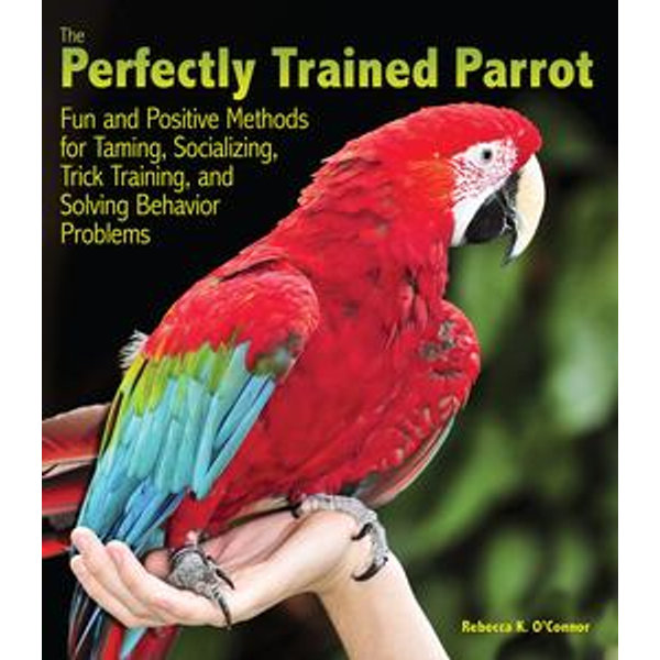 The Perfectly Trained Parrot - Rebecca K. O'Connor | 2020-eala-conference.org