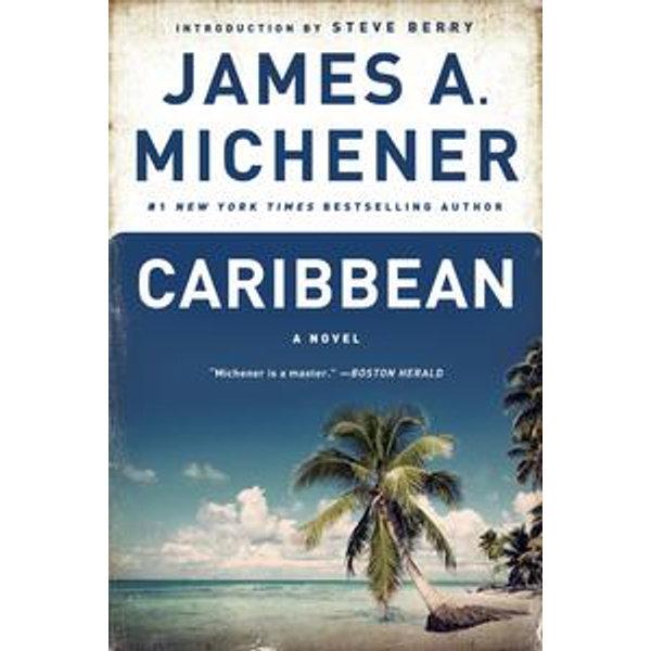 Caribbean - James A. Michener, Steve Berry (Introduction by)   Karta-nauczyciela.org