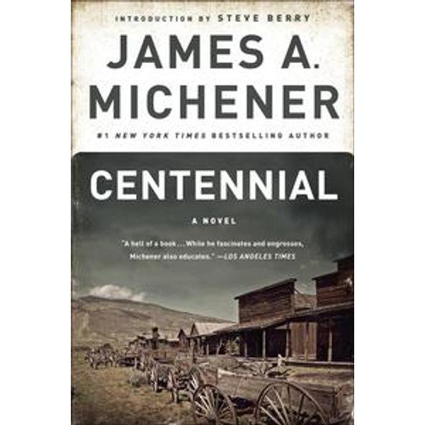 Centennial - James A. Michener, Steve Berry (Introduction by) | Karta-nauczyciela.org