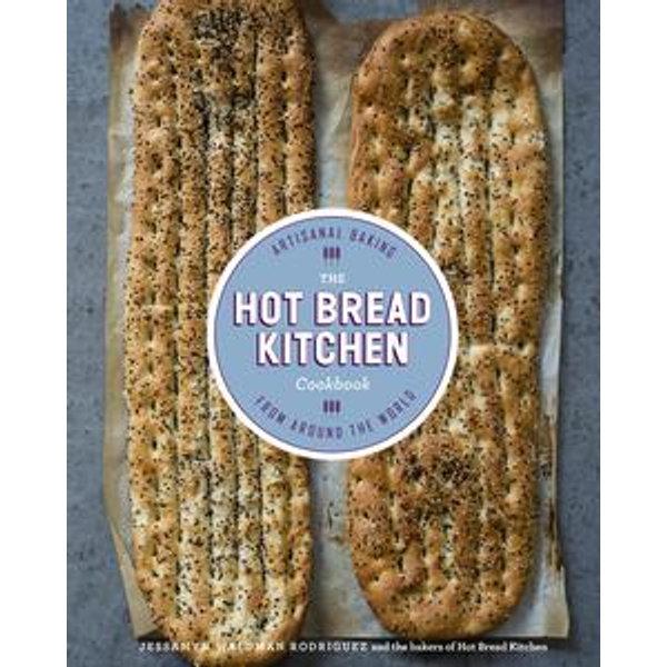 The Hot Bread Kitchen Cookbook - Jessamyn Waldman Rodriguez, Julia Turshen   Karta-nauczyciela.org