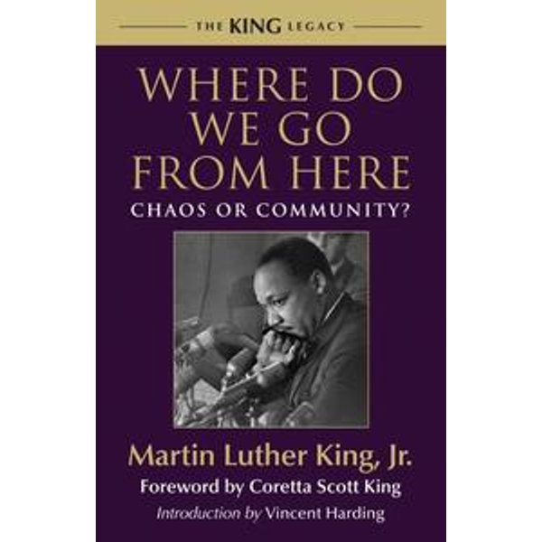 Where Do We Go from Here - Coretta Scott King (Foreword by), Vincent Harding (Introduction by)   Karta-nauczyciela.org