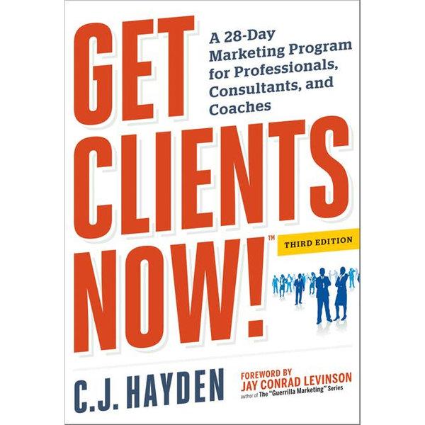 Get Clients Now! (TM) - C. Hayden   Karta-nauczyciela.org