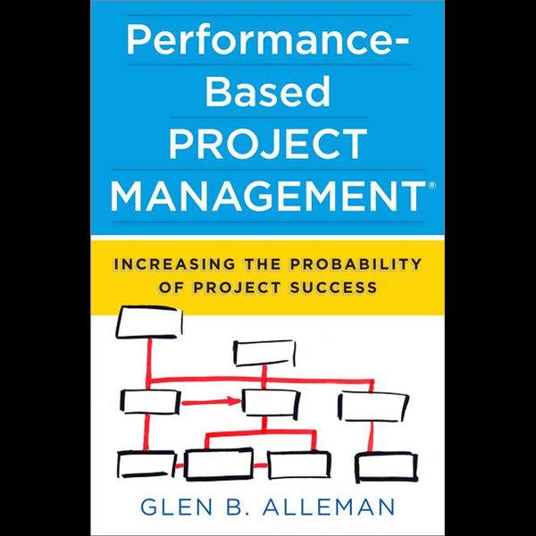 Performance-Based Project Management - Glen Alleman   Karta-nauczyciela.org