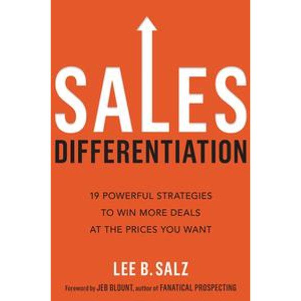 Sales Differentiation - Lee B. Salz, Jeb Blount (Foreword by) | Karta-nauczyciela.org