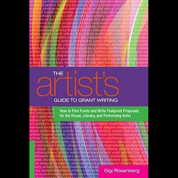 The Artist's Guide to Grant Writing - Gigi Rosenberg | Karta-nauczyciela.org