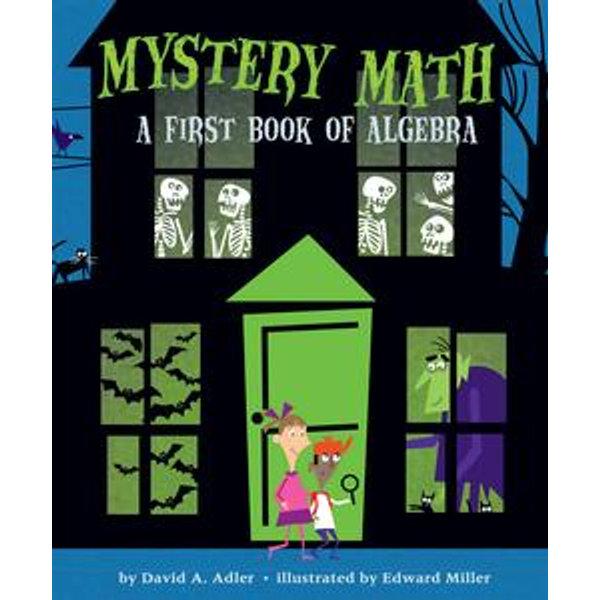 Mystery Math - David A. Adler, Edward Miller (Illustrator) | Karta-nauczyciela.org