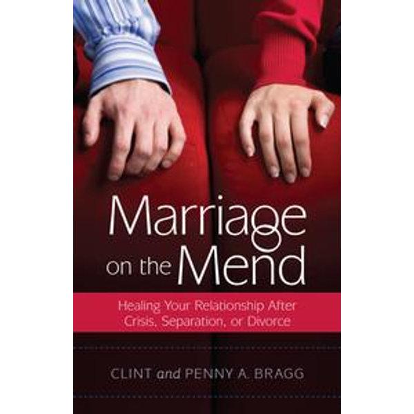 Marriage on the Mend - Clint Bragg, Penny A. Bragg | Karta-nauczyciela.org